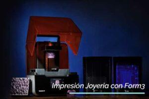 casoexito-formlabs-form3-joyeria-3dmarket