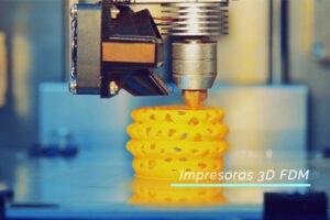 impresionfdm-impresoras3d-tecnologiadeimpresion-impresion3d